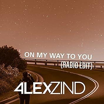 On My Way to You (Radio Edit)