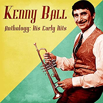 Anthology: His Early Hits (Remastered)