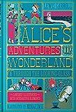 Alice's Adventures In Wonderland & Through: & Through the Looking-Glass (Harper Design Classics)