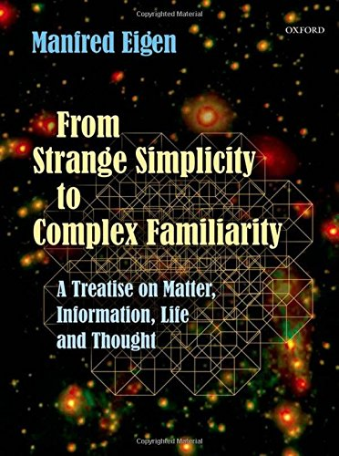 Eigen, M: From Strange Simplicity to Complex Familiarity