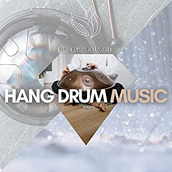 Hang Drum Music and Rain Nature Sounds
