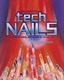 Milady's Tech Nails: Extensions, Wraps and Nail Art by Tammy Bigan (1991-09-02)