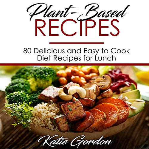 Plant-Based Recipes audiobook cover art