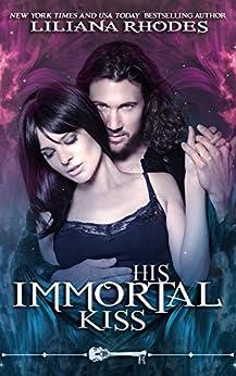 His Immortal Kiss: Vampire Romance (Skeleton Key) by [Liliana Rhodes, Skeleton Key]