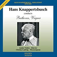 Knappertsbusch Conducts Beethoven & Wagner