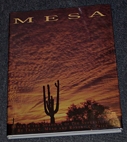 Mesa: Beneath the Shadows of the Superstition
