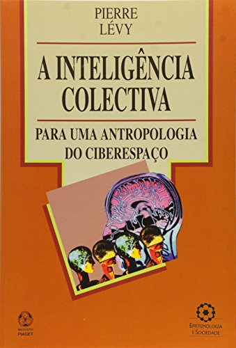 A Inteligência Colectiva