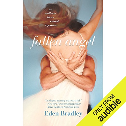 Fallen Angel                   By:                                                                                                                                 Eden Bradley                               Narrated by:                                                                                                                                 Alexandra Fisher                      Length: 8 hrs and 17 mins     16 ratings     Overall 3.4