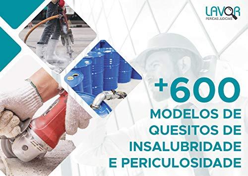 Mais de 600 Quesitos de Insalubridade e Periculosidade (Portuguese Edition)