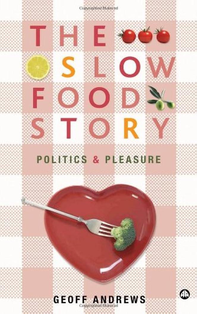 牧草地受動的誘発するThe Slow Food Story: Politics and Pleasure