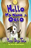 'Hello my name is Oreo': Puppy Dog Tails