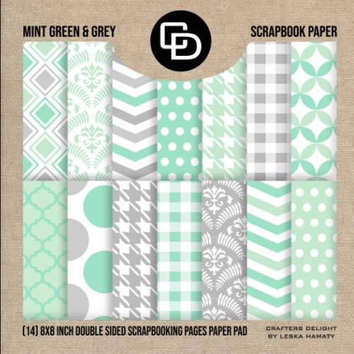 Mint & Grey Scrapbook Paper (14) 8x8 Inch Double Sided Scrapbooking Pages: Crafters Delight By Leska Hamaty
