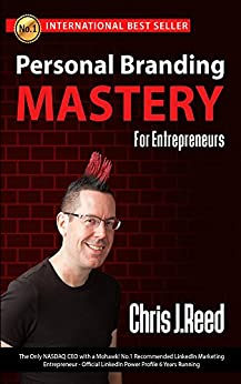 Personal Branding Mastery for Entrepreneurs by [Chris J Reed]