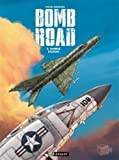 Bomb Road, tome 3 - Yankee station