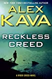 Reckless Creed (A Ryder Creed Novel Book 3)