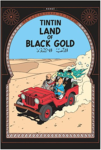 The Adventures of Tintin, Tome 15 : Land of Black Gold