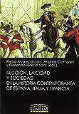 Religión, laicidad y sociedad en la Historia contemporánea de España, Italia y F (Liberalismo, Krausismo y Masonería)