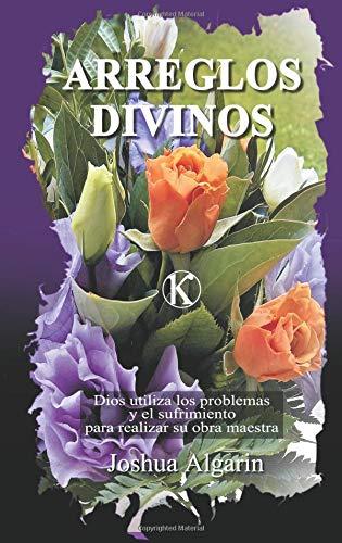 Arreglos divinos (Kerigma, Band 11)