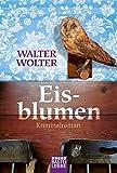 Eisblumen: Saarland-Krimi (Allgemeine Reihe. Bastei Lübbe Taschenbücher)