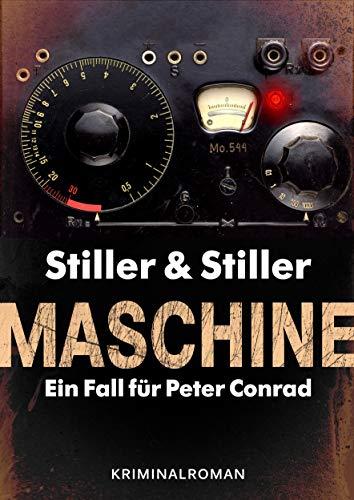 Maschine (Ein Fall für Peter Conrad 3)