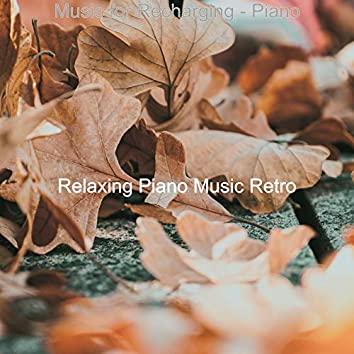 Music for Recharging - Piano