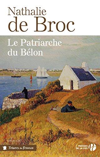 Le patriarche du Bélon (Terres de France) (French Edition)