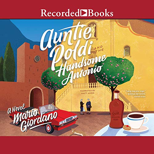 Auntie Poldi and the Handsome Antonio audiobook cover art