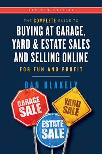 The Complete Guide to Buying at Garage  Yard  and Estate Sales and Selling Online for Fun and Profit