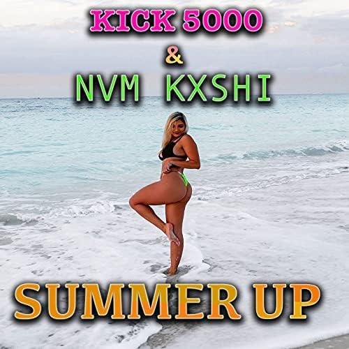 Kick 5000 feat. Nvm kxshi