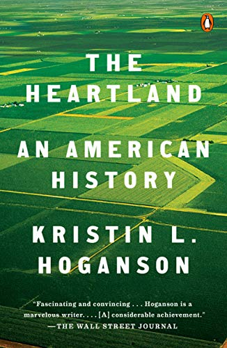 Amazon.com: The Heartland: An American History eBook: Hoganson ...