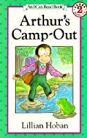 Arthur's Camp-Out (I Can Read Level 2)