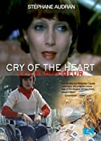 Cry of the Heart (Le Cir Du Couer) [DVD]