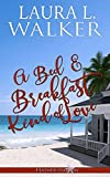 A Bed & Breakfast Kind of Love (Feather Star Bay Book 3) (English Edition)