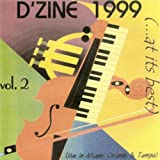 D'zine 1999 At Its Best, Vol. 2 (Live in Miami Orlando & Tampa)