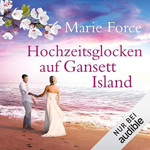 Hochzeitsglocken auf Gansett Island     Die McCarthys 11              Autor:                                                                                                                                 Marie Force                               Sprecher:                                                                                                                                 Karoline Mask von Oppen                      Spieldauer: 11 Std. und 57 Min.     170 Bewertungen     Gesamt 4,7