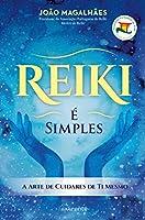 Reiki É Simples (Portuguese Edition)