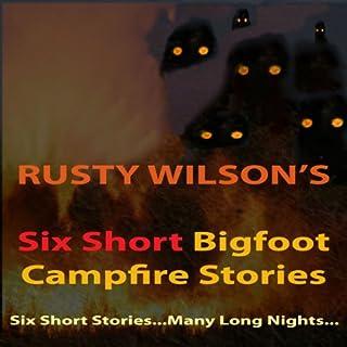 Six Short Bigfoot Campfire Stories, Book 4 cover art