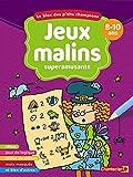 Jeux malins superamusants : 8-10 ans