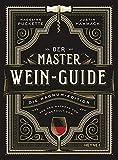 Der Master-Wein-Guide: Die Magnu...