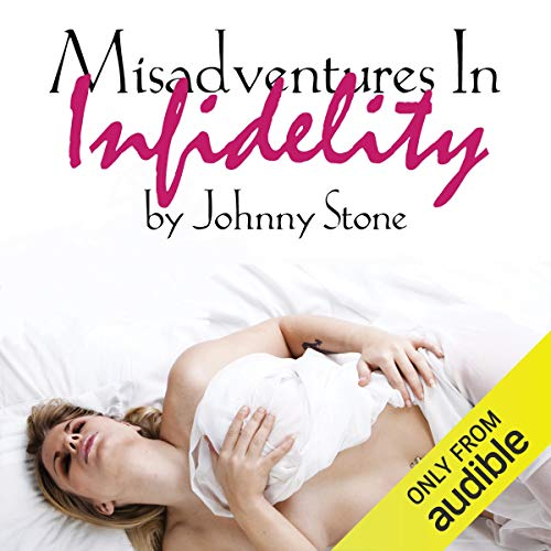 Misadventures In Infidelity  By  cover art