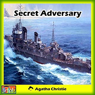 Secret Adversary                   By:                                                                                                                                 Agatha Christie                               Narrated by:                                                                                                                                 Deaver Brown                      Length: 8 hrs and 38 mins     Not rated yet     Overall 0.0