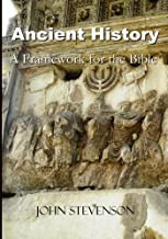 Ancient History: A Framework for the Bible