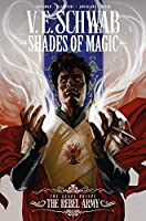 Shades of Magic: The Steel Prince The Rebel Army