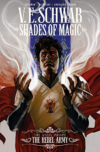 Shades of Magic Steel Prince Rebel Army (Shades of Magic: the Steel Prince)
