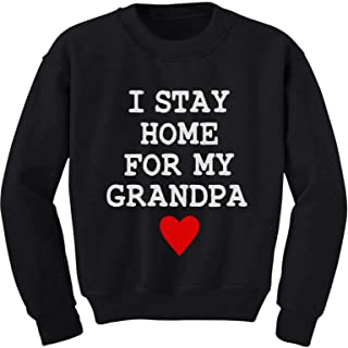 Tstars I Stay Home for My Grandpa Youth Kids Sweatshirt