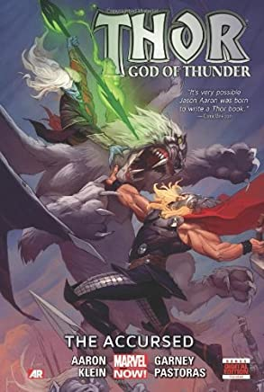 Thor: God of Thunder Volume 3: The Accursed (Marvel Now) by Jason Aaron(2014-04-01)
