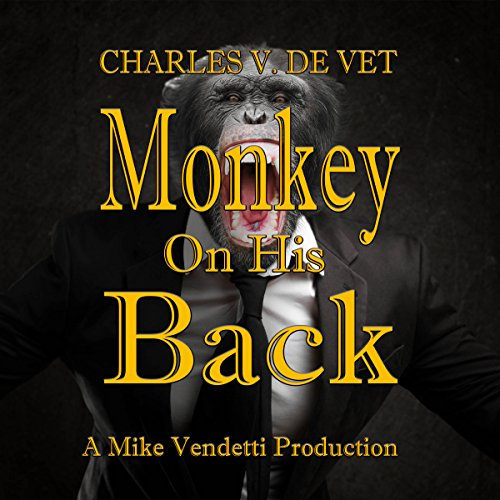 Monkey on His Back audiobook cover art