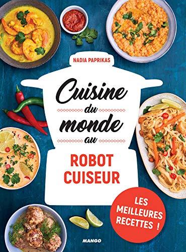 bon comparatif Cuisine du monde avec cuiseur robot (cuisine quotidienne) un avis de 2021