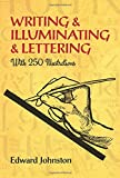 WRITING & ILLUMINATING & LETTE (Lettering, Calligraphy, Typography)