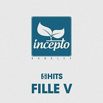 5 Hits: Fille V